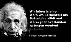"""Ehrlichkeit gewährt am längsten"" Albert Einstein Quotes (Cool Quotes) Famous Quotes, Best Quotes, Wisdom Quotes, Life Quotes, German Quotes, Motivational Quotes, Inspirational Quotes, Albert Einstein Quotes, Makeup Quotes"