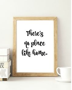 There's no place like home. Printable PROVERB.  INSTANT quote Inspiring words Wall art Instant decor Words of Wisdom by PrintablesNow on Etsy
