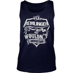 It's A REMLINGER Thing,You Wouldn't Understand Unisex Long Sleeve #gift #ideas #Popular #Everything #Videos #Shop #Animals #pets #Architecture #Art #Cars #motorcycles #Celebrities #DIY #crafts #Design #Education #Entertainment #Food #drink #Gardening #Geek #Hair #beauty #Health #fitness #History #Holidays #events #Home decor #Humor #Illustrations #posters #Kids #parenting #Men #Outdoors #Photography #Products #Quotes #Science #nature #Sports #Tattoos #Technology #Travel #Weddings #Women