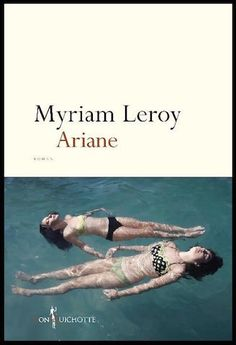 Ariane - Myriam Leroy - Editions Don Quichotte