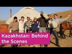 ▶ Kazakhstan: Behind the Scenes - YouTube