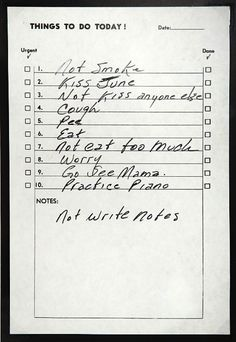 Johnny Cash notes to self:  not smoke. Kiss June.  Not kiss anyone else.  Eat.  Not eat too much.  Go see Mama.  etc.