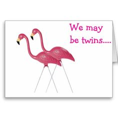 FLAMINGOS ARE TWINS AND VERY BEST FRIENDS BIRTHDAY CARD