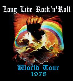 """Rainbow - Long Live Rock 'n' Roll World Tour """"Rising"""" when it came out - excellent album! Pink Floyd Poster, Noise Pollution, Live Rock, Rock Concert, Best Rock, Concert Posters, Good Music, Rock N Roll, Things To Come"""