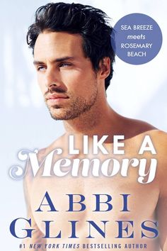 Like a Memory by Abbi Glines–out Feb. 14, 2017 (click to purchase)