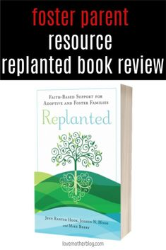This is an in depth book review on the Replanted Book. This is an incredible resource or foster parents of faith. Every Christian foster parent should read this foster care and adoption book. Parenting advice for foster kids. #fostercare #adoption #parenting