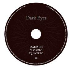 Dark Eyes, de Mariano Massolo. CD toast. Diseño y realización de Carlos Carpintero.