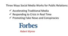 Three Ways Social Media Works For Public Relations    Social Media works great for public relations in three ways - accelerating traditional media, responding to crisis and promoting fake news.   https://www.forbes.com/sites/robertwynne/2017/11/17/three-ways-social-media-works-for-public-relations/
