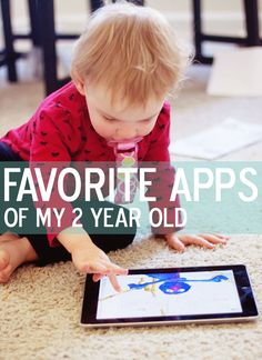 Favorite Apps - 2 year olds