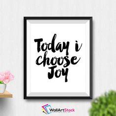 Printable Today I Choose Joy Wall Art Motivational Poster Printable Quotes Home Decor Scandinavian Design Digital Download (Stck229) by WallArtStock