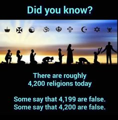 Mine is the right one, so somewhere between 5.7 billion and 6.8 billion people follow a false god or gods.