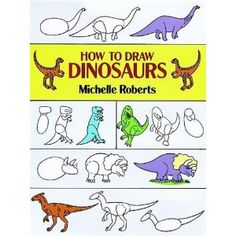 How to Draw Dinosaurs (How to Draw (Dover)) (Paperback)