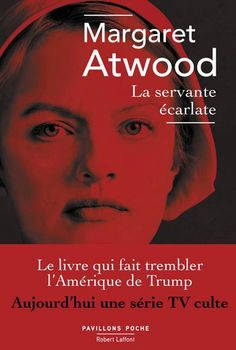 La Servante écarlate - The Handmaid's tale ebook by Margaret ATWOOD Margaret Atwood, George Orwell, Elisabeth Moss, Good Books, Books To Read, My Books, Book Writer, Book Authors, Cinema