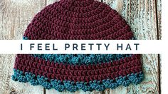 I Feel Pretty Hat is
