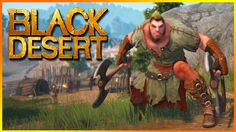 ► Black Desert: Gameplay con Gigante | Español