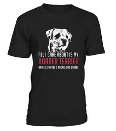# Top Shirt for Border Terrier front 10 .  shirt Border Terrier-front-10 Original Design. Tshirt Border Terrier-front-10 is back . HOW TO ORDER:1. Select the style and color you want:2. Click Reserve it now3. Select size and quantity4. Enter shipping and billing information5. Done! Simple as that!SEE OUR OTHERS Border Terrier-front-10 HERETIPS: Buy 2 or more to save shipping cost!This is printable if you purchase only one piece. so dont worry, you will get yours.