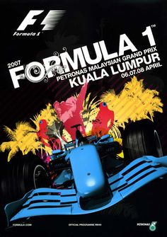 770GP - 2007 FORMULA 1 PETRONAS MALAYSIAN GRAND PRIX PROGRAMA Chinese Grand Prix, Japanese Grand Prix, Australian Grand Prix, British Grand Prix, Russian Grand Prix, Malaysian Grand Prix, Bahrain Grand Prix, Car Posters, Sports Posters