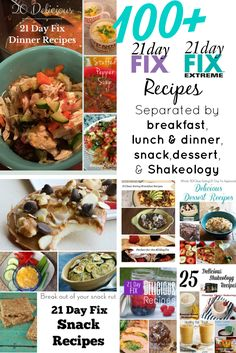 100+ 21 Day Fix recipes separated by breakfast, lunch and dinner, snack, dessert, and Shakeology!