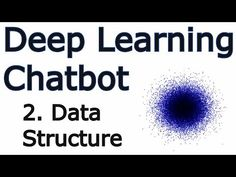 Data Structure - Creating a Chatbot with Deep Learning, Python, and TensorFlow p.2 - YouTube