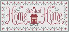 Home sweet Home Xstitch ~ free chart and key colors. Love it!