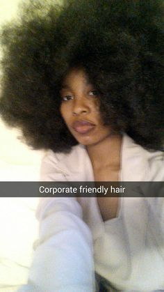 ilovemy4c-hair:  ulaimba:Dear girls with Afros,Your hair is definitely corporate friendly! Love,ulaimba  thank you