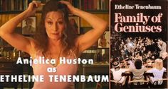Fake books in movies that we wish we could read: Family of Geniuses by Etheline Tenenbaum in The Royal Tenenbaums