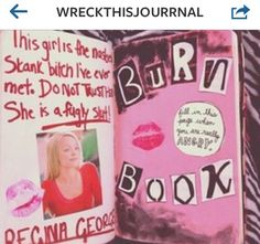 Sorry for the language but this idea is too cute! Plus I think the majority of us have seen mean girls anyway