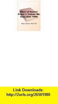Diary of Samuel Pepys - Volume 57 September 1667 eBook Samuel Pepys ,   ,  , ASIN: B000JQUK2I , tutorials , pdf , ebook , torrent , downloads , rapidshare , filesonic , hotfile , megaupload , fileserve