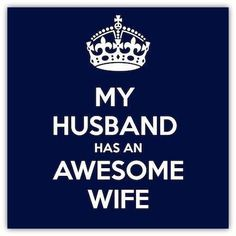 Hahaa, I can't wait to be a wife. Im going to have so much fun!