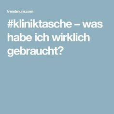 #kliniktasche – was habe ich wirklich gebraucht?