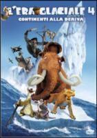 L'era glaciale 4 [Videoregistrazione] : continenti alla deriva / directed by Steve Martino, Michael Thurmeier ; story by Michael Berg, Lori Forte ; screenplay by Michael Berg, Jason Fuchs ; music by John Powell
