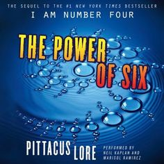 """The Power of Six -follow up to 'I Am Number Four"""""""