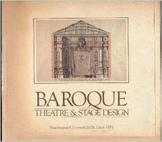 Amazon.com: Baroque Theatre and Stage Design (9780936316048): Mark S. Weil: Books