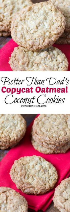 Better Than Dad's Copycat Oatmeal Coconut Cookies by Noshing With The Nolands…