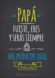 Día del Padre - Papá... Mi príncipe azul DESCARGAR GRATIS en alta calidad