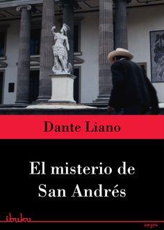 El misterio de San Andrés #DanteLiano #Libros #Literatura #ebook #cover #Guatemala