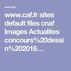 www.caf.fr sites default files cnaf Images Actualites concours%20dessin%202016…