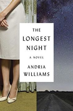 Historical Fiction 2016. A novel featuring the little known SL-1 Nuclear Disaster? Yes Please! The Longest Night by Andria Williams.