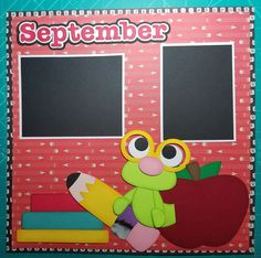 Hi Paper Crafters,   As I was making the layout for this post, I was laughing as it is near the last months of school. This layout is for th...