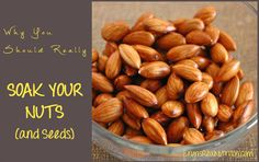 Why you Should Really Soak Your Nuts