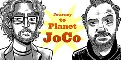 "Journey to Planet JoCo: ""Still Alive"""