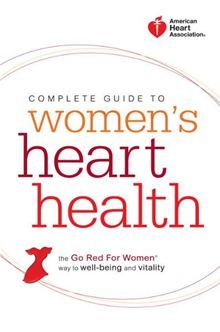 American Heart Association Complete Guide to Women's Heart Health by American Heart Association. #Kobo #eBook