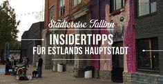 Reisetipps und Hoteltipps für Tallinn // Insidertipps