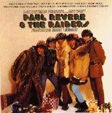 paul revere and the raiders My favorite Christmas album of all time!