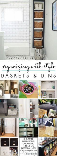 STYLE AND FUNCTION! Learn tips and tricks to use baskets and bins to create stylish organization in every room of your home!