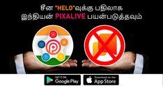 சீன செயலி  Helo-வுக்கு பதிலாக இந்திய செயலி Pixalive-ஐ பயன்படுத்துங்கள்   #Pixalive #App #voice #Games #socialMedia #Friends #Chat #VideoCall #Voicecall #Photos #Texts #India Google App Store, Medium App, News Apps, What's Trending, Games To Play, Photo S, Texts, How To Become, Social Media