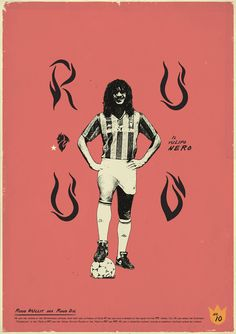 Ruud: Zoran Lucić shows all its love for the round ball. Around graphic designs on the biggest players of the history of football, the Bosnian artist manages to emphasize these sportsmen of passed and the present.