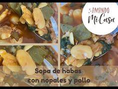 Sopa de habas con nopales y pollo / Amando mi Casa - YouTube Cantaloupe, Meat, Chicken, Fruit, Youtube, Food, Home, Prickly Pear Cactus, Recipes