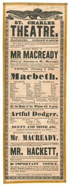"""Mr. Macready in Macbeth, at St. Charles Theatre, 1844. From Duke Digital Collections. Collection: Broadsides & Ephemera. Playbill announcing performances at St. Charles Theatre, New Orleans, Feb. 9-10, 1844. Starring """"Mr. Macready""""; includes Macbeth, Artful Dodger, """"duett and Irish jig."""" At bottom: """"Important notice. The visiters [i.e. visitors] of the St. Charles Theatre, are respectfully notified that Beebe's Patent Furnaces are now in operation, and that by the introduction of pure heated ..."""