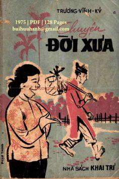 Chuyện Đời Xưa (NXB Khai Trí 1975) - Trương Vĩnh Ký, 128 Trang   Sách Việt Nam Comic Books, Comics, Cover, Movie Posters, Film Poster, Cartoons, Cartoons, Comic, Comic Book